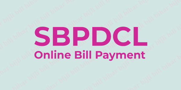 SBPDCL Online Bill Payment – Quick Pay Without Registration